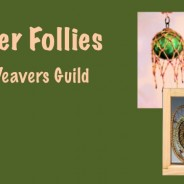Fabulous Fiber Follies