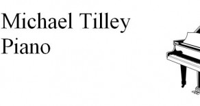 Michael Tilley, Classical Piano